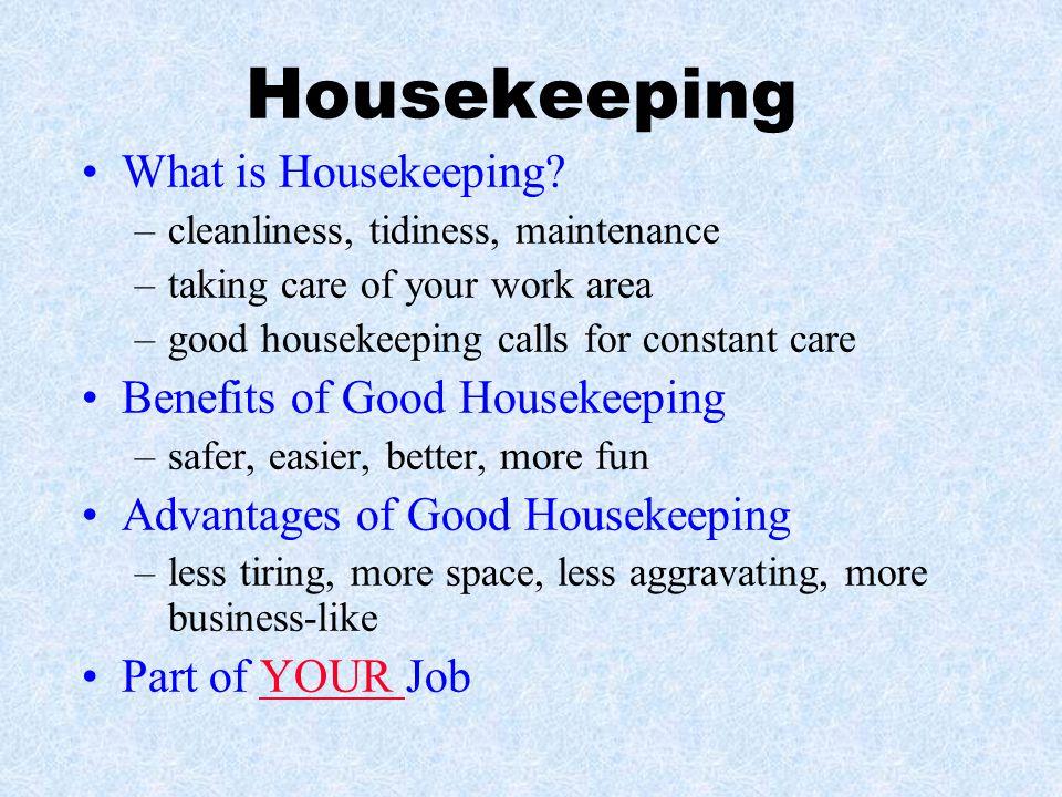Housekeeping What is Housekeeping Benefits of Good Housekeeping
