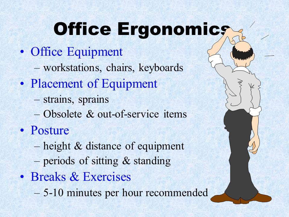 Office Ergonomics Office Equipment Placement of Equipment Posture