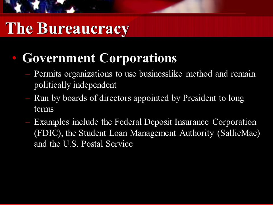 The Bureaucracy Government Corporations