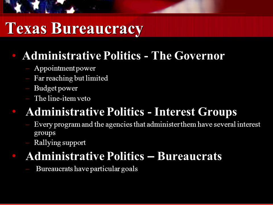 Texas Bureaucracy Administrative Politics - The Governor