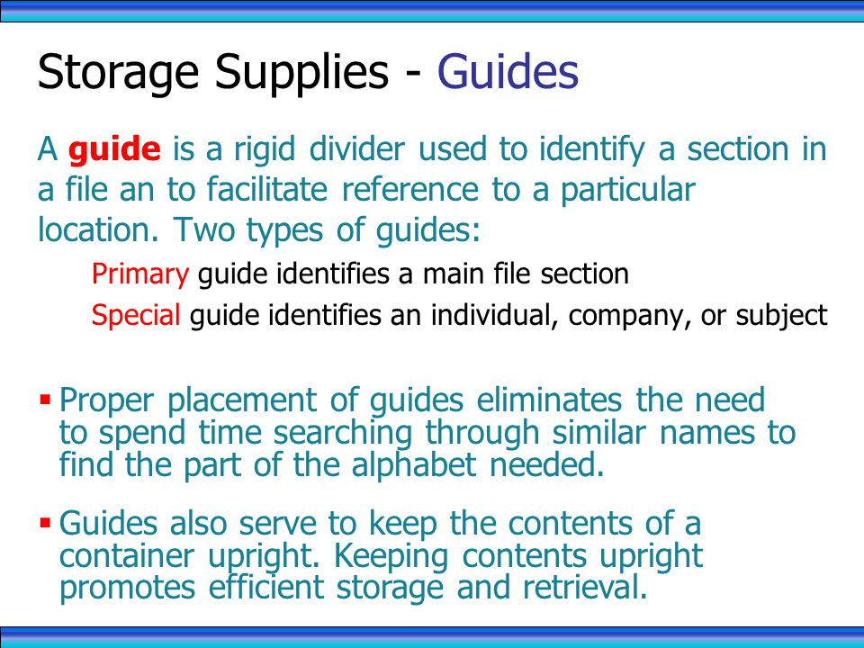 Storage Supplies - Guides