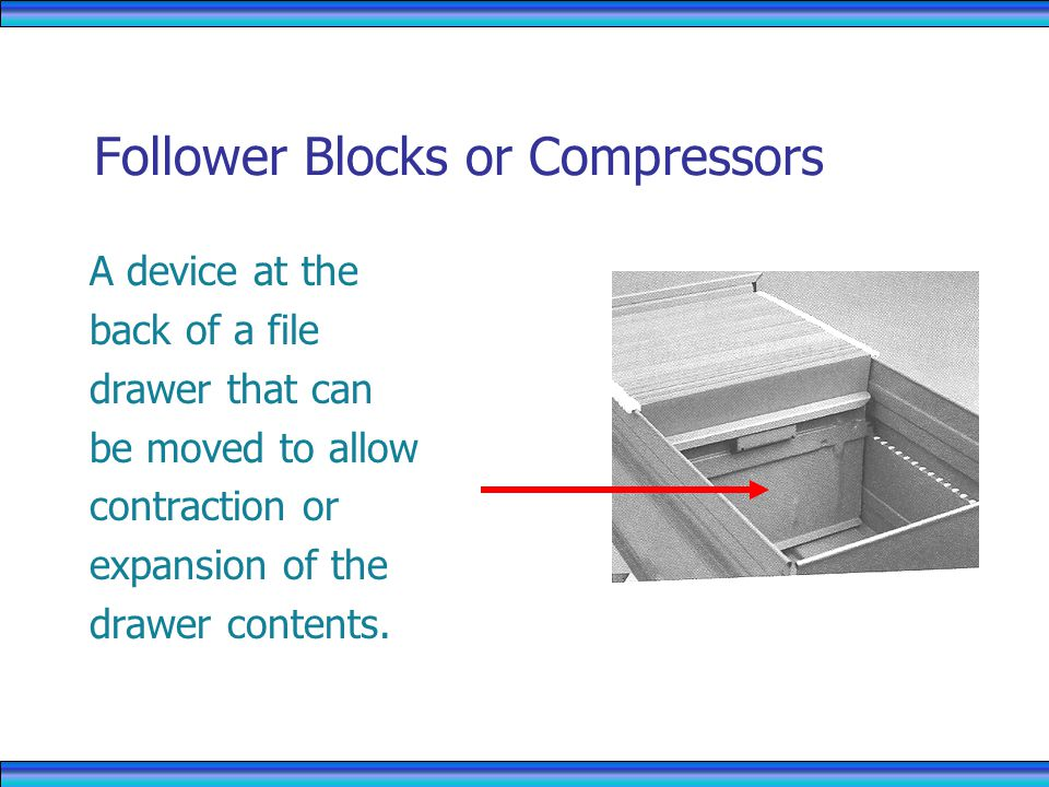 Follower Blocks or Compressors