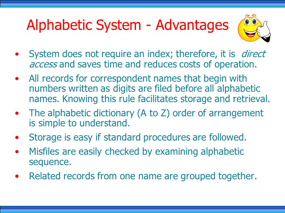 Alphabetic System - Advantages