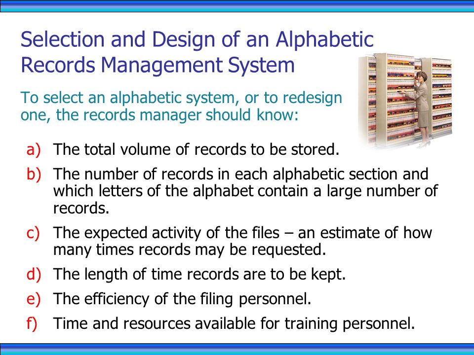 Selection and Design of an Alphabetic Records Management System