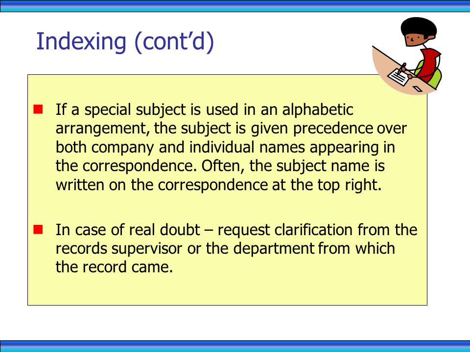 RECORDS MANAGEMENT 4/1/2017. Indexing (cont'd)