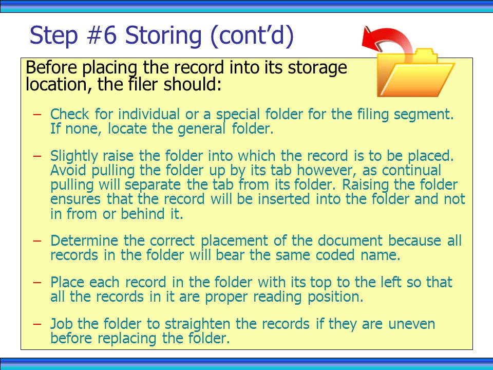 Step #6 Storing (cont'd)