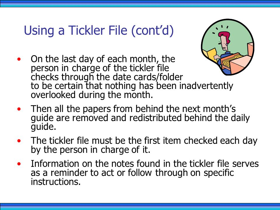 Using a Tickler File (cont'd)