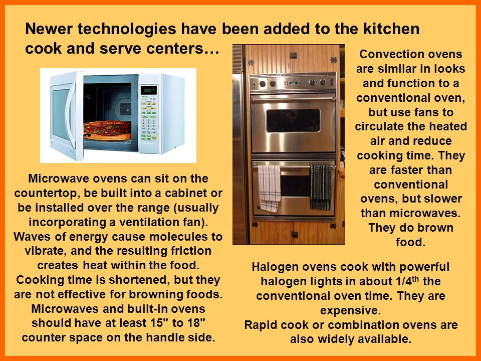 Newer technologies have been added to the kitchen cook and serve centers…