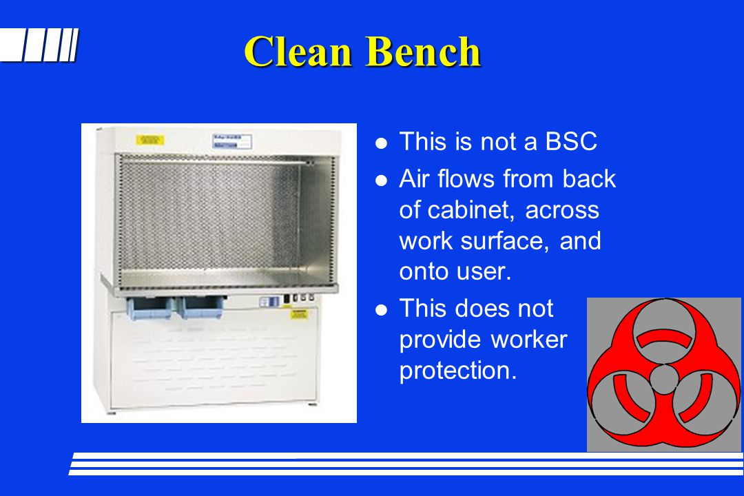 Clean Bench This is not a BSC