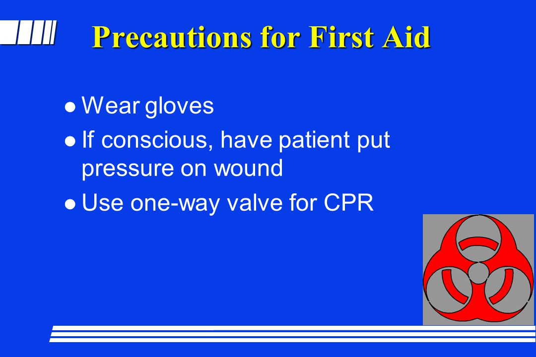 Precautions for First Aid