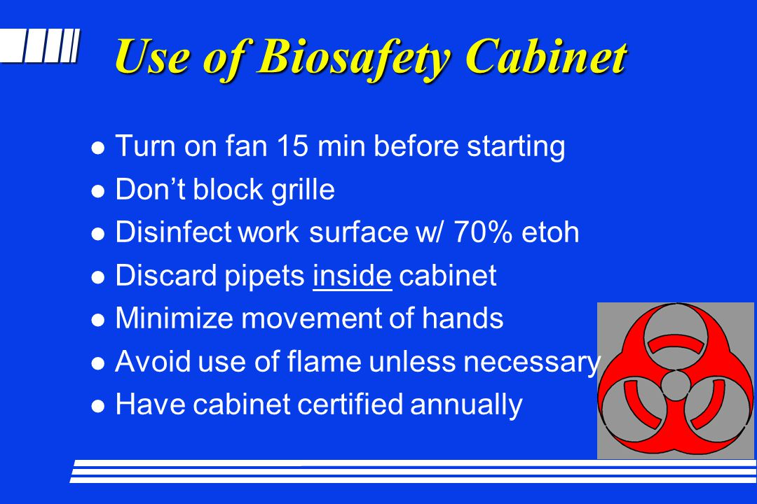 Use of Biosafety Cabinet