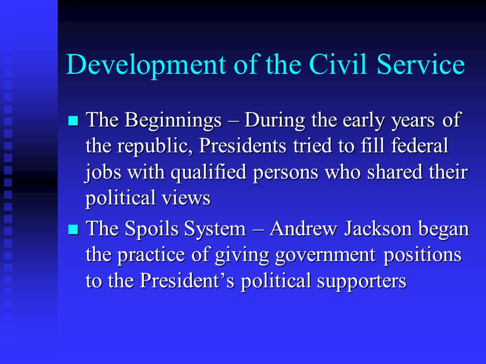 Development of the Civil Service