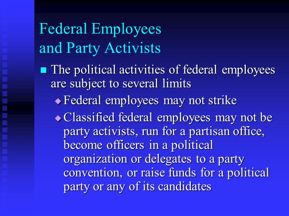 Federal Employees and Party Activists