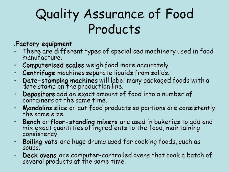 Quality Assurance of Food Products