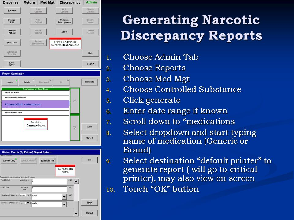 Generating Narcotic Discrepancy Reports