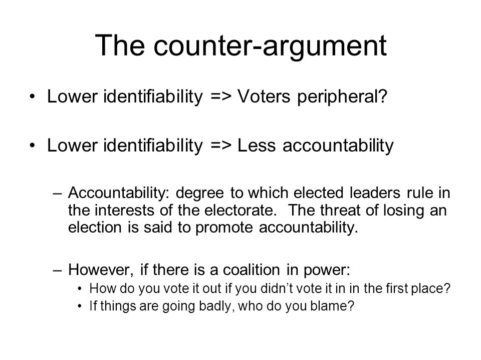 The counter-argument Lower identifiability => Voters peripheral