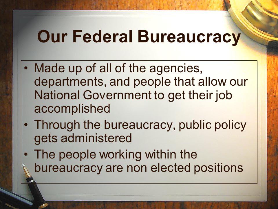 Our Federal Bureaucracy