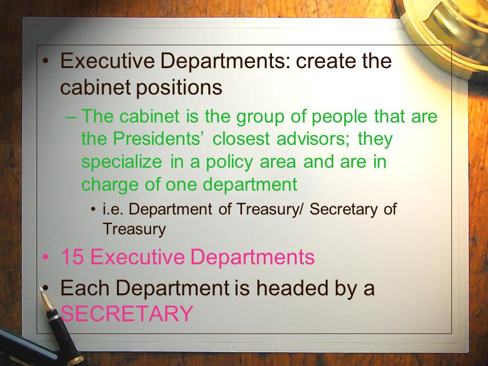Executive Departments: create the cabinet positions