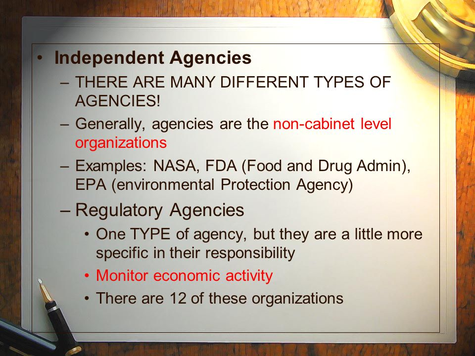 Independent Agencies Regulatory Agencies