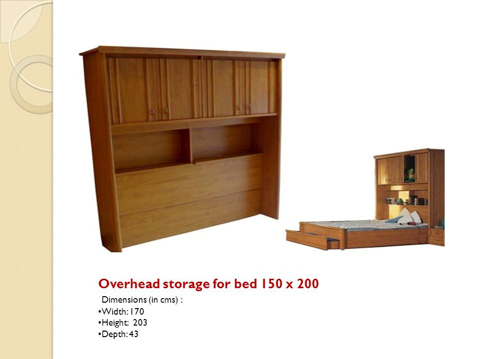 Overhead storage for bed 150 x 200