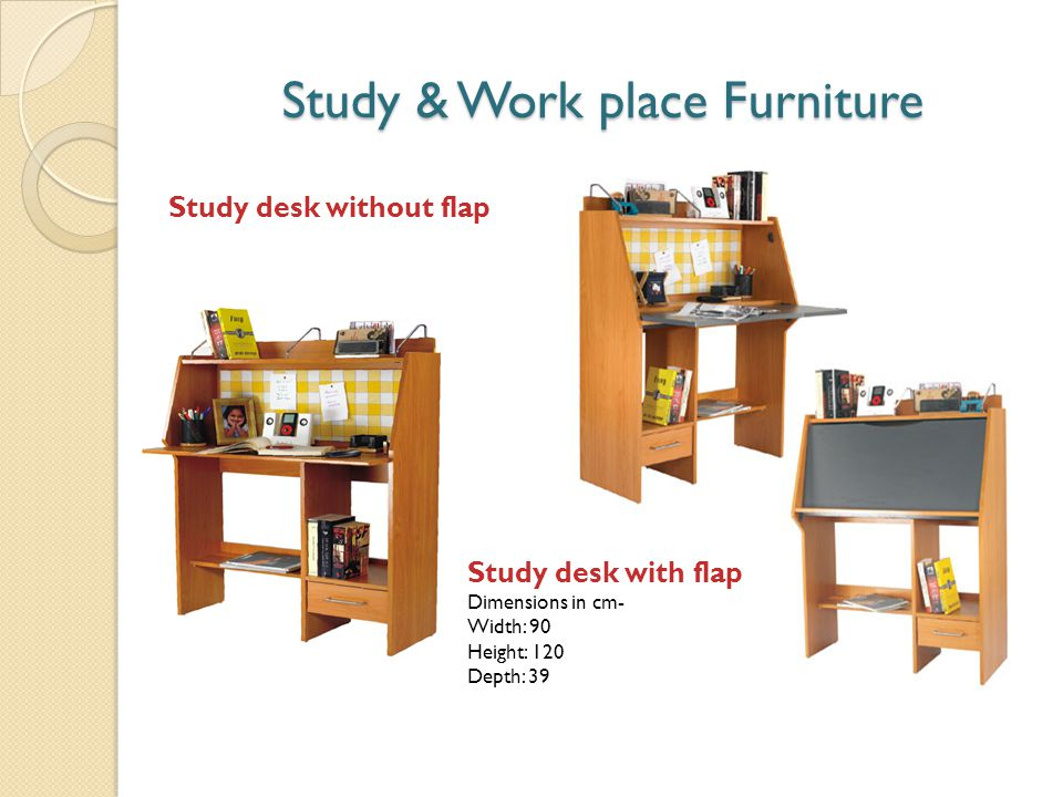 Study & Work place Furniture