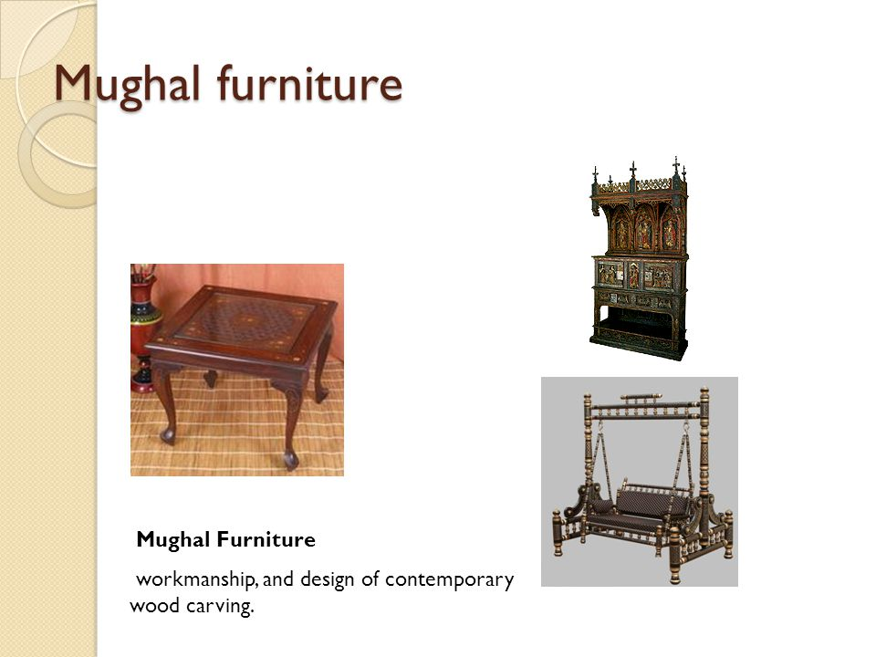 Mughal furniture Mughal Furniture