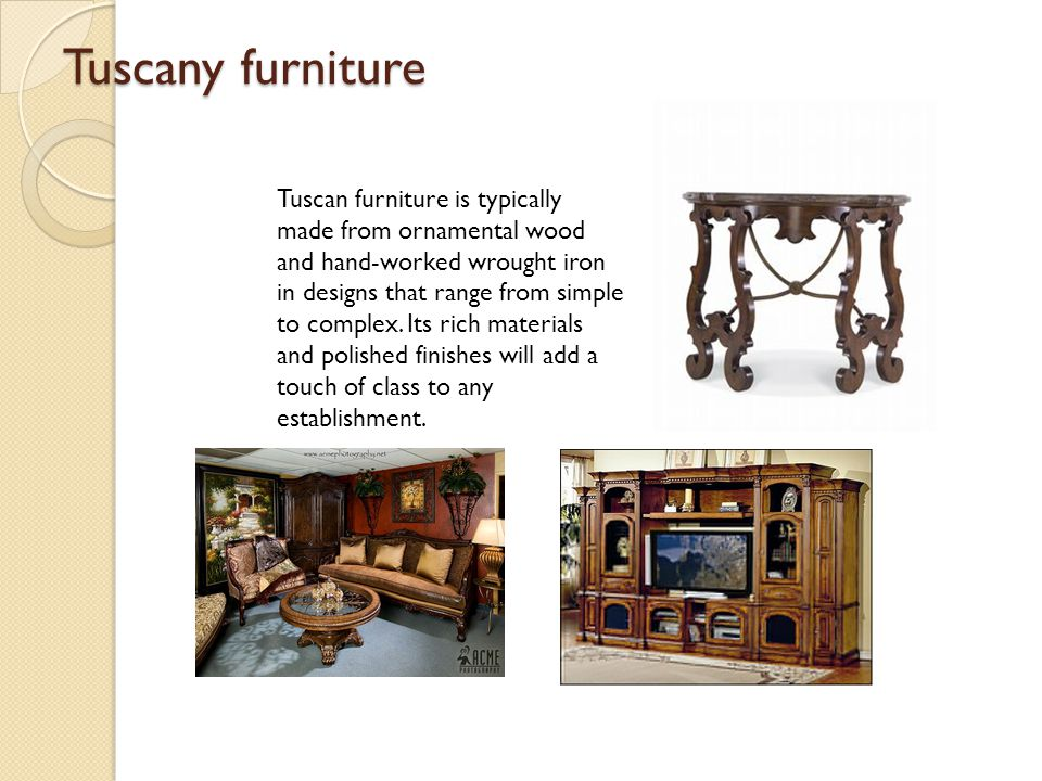 Tuscany furniture
