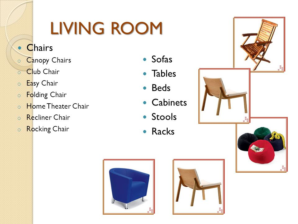 LIVING ROOM Chairs Sofas Tables Beds Cabinets Stools Racks