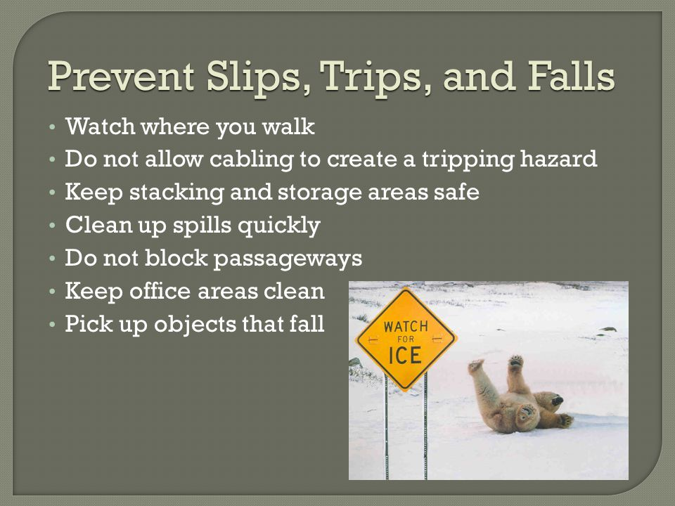 Prevent Slips, Trips, and Falls