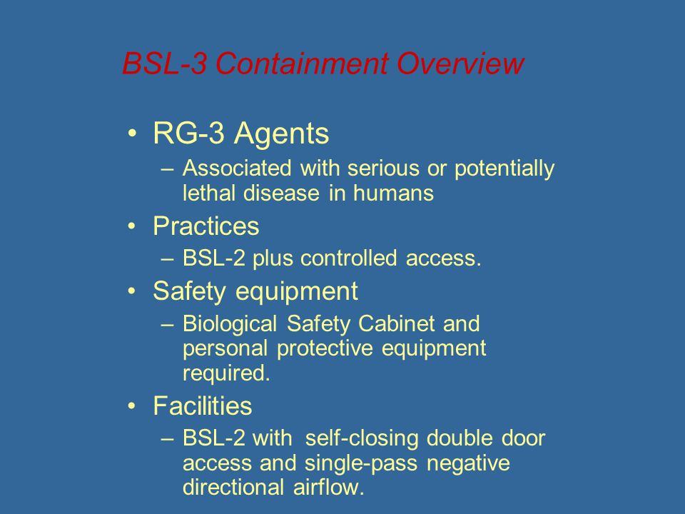 BSL-3 Containment Overview