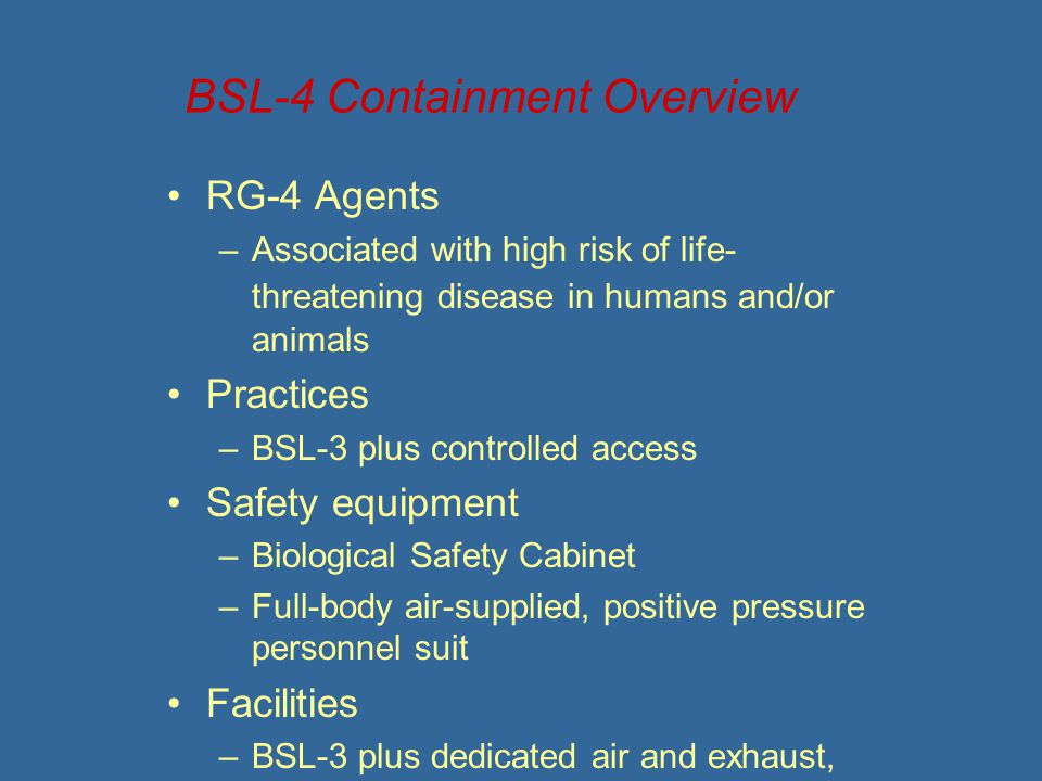 BSL-4 Containment Overview
