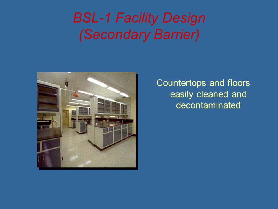 BSL-1 Facility Design (Secondary Barrier)