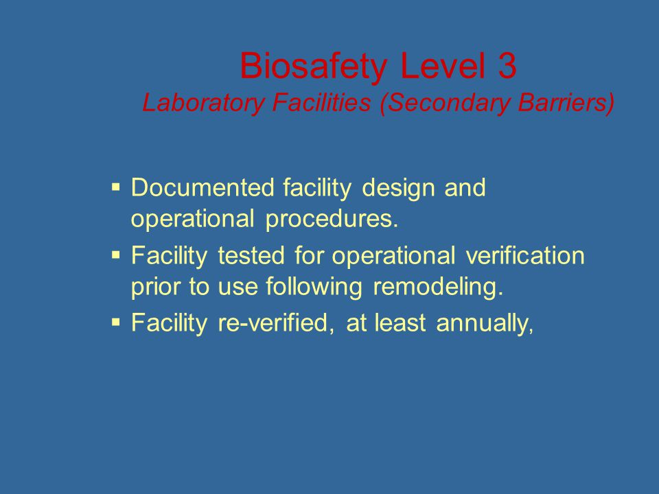 Biosafety Level 3 Laboratory Facilities (Secondary Barriers)