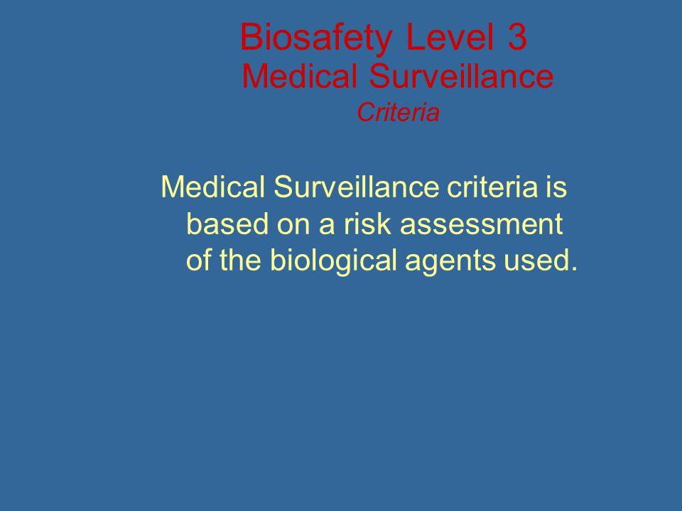 Medical Surveillance Criteria