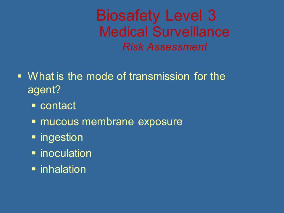 Medical Surveillance Risk Assessment