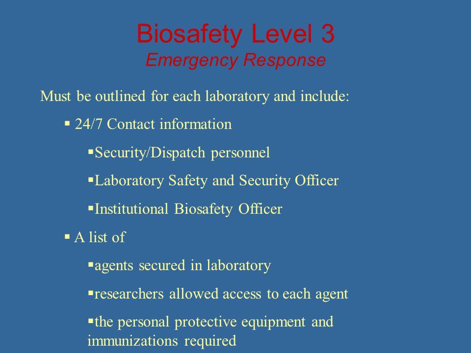 Biosafety Level 3 Emergency Response