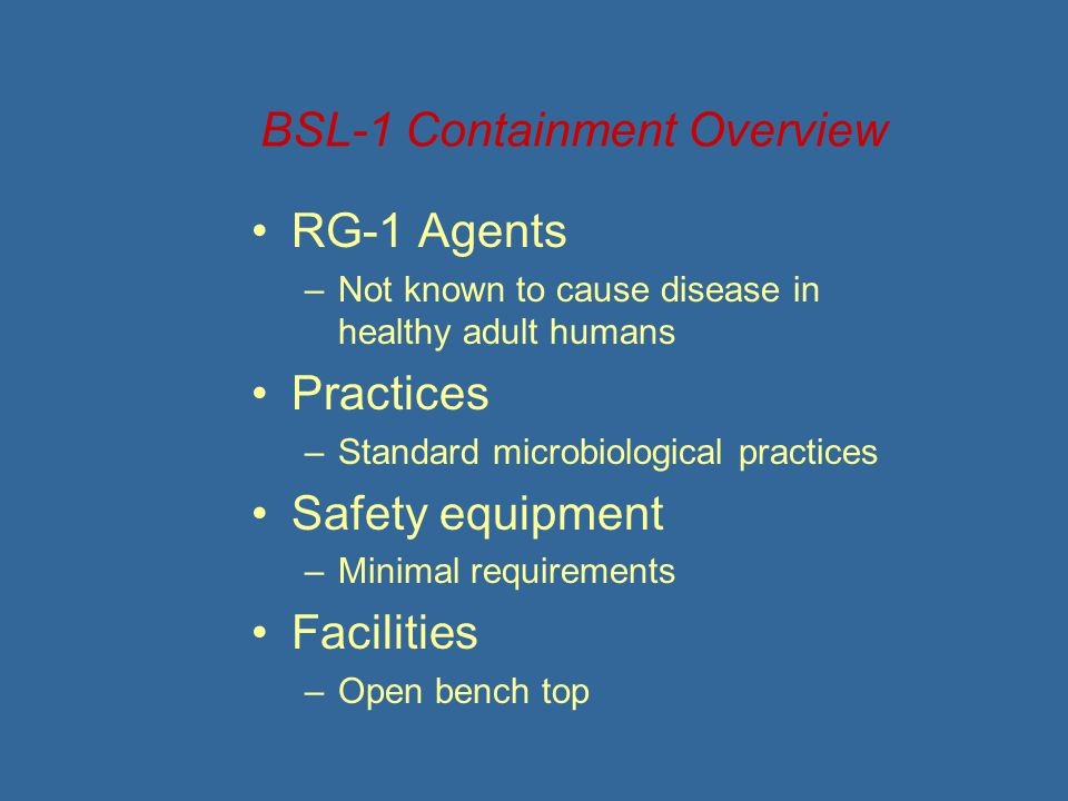 BSL-1 Containment Overview