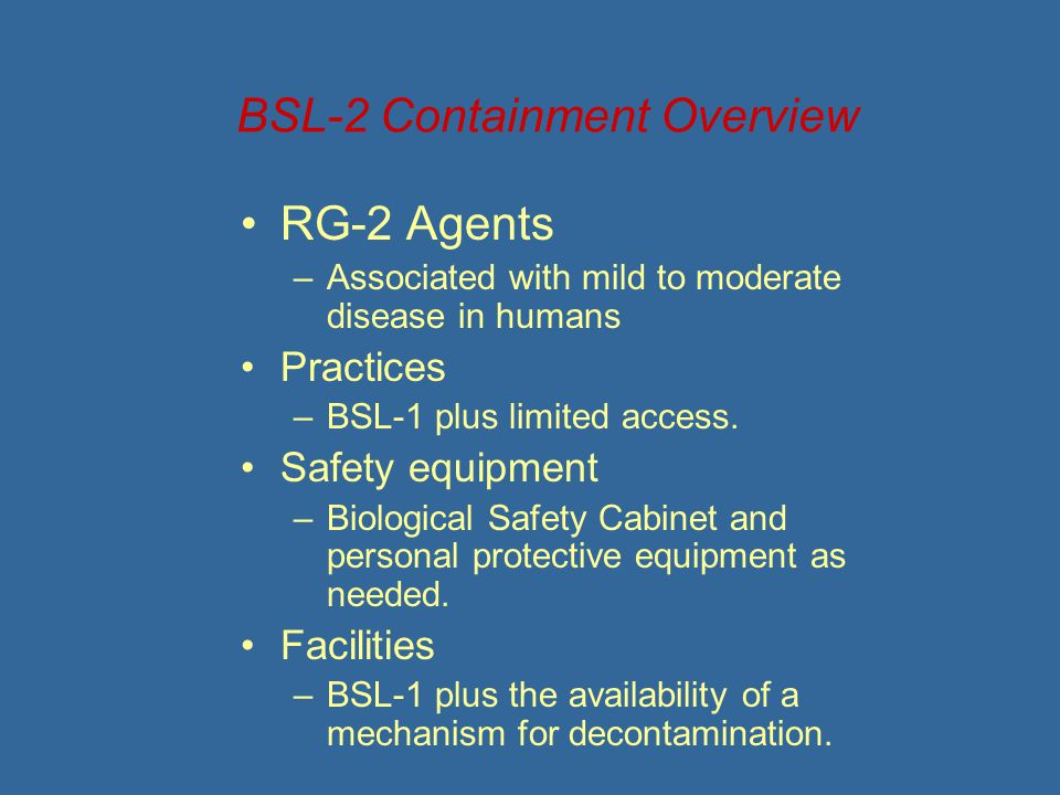 BSL-2 Containment Overview