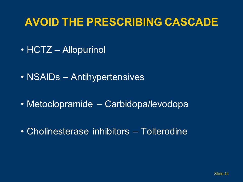 Avoid the Prescribing Cascade
