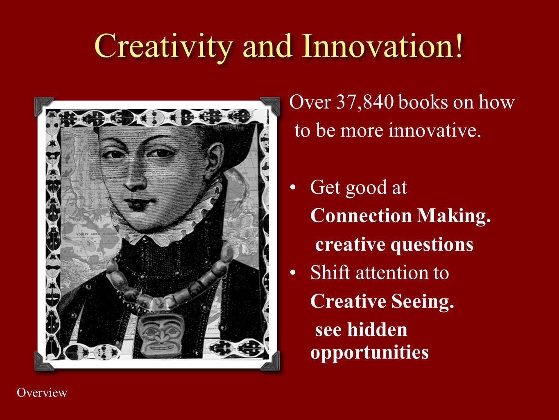 Creativity and Innovation!