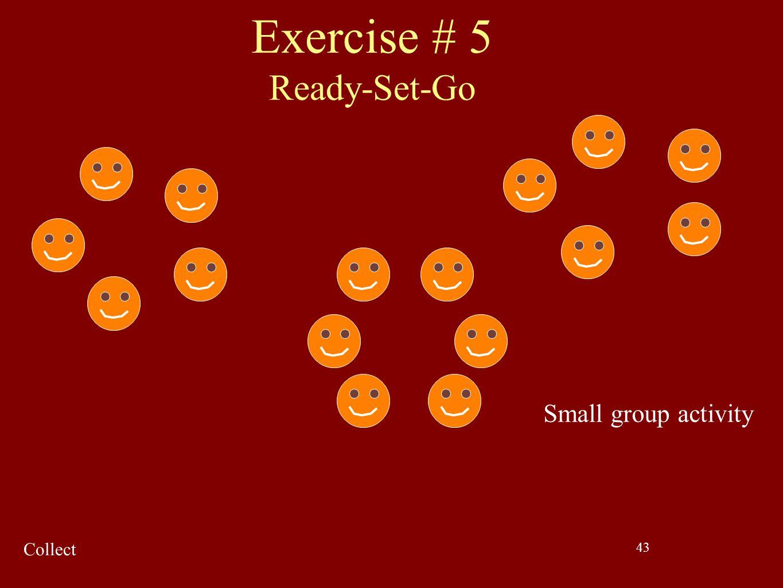 Exercise # 5 Ready-Set-Go