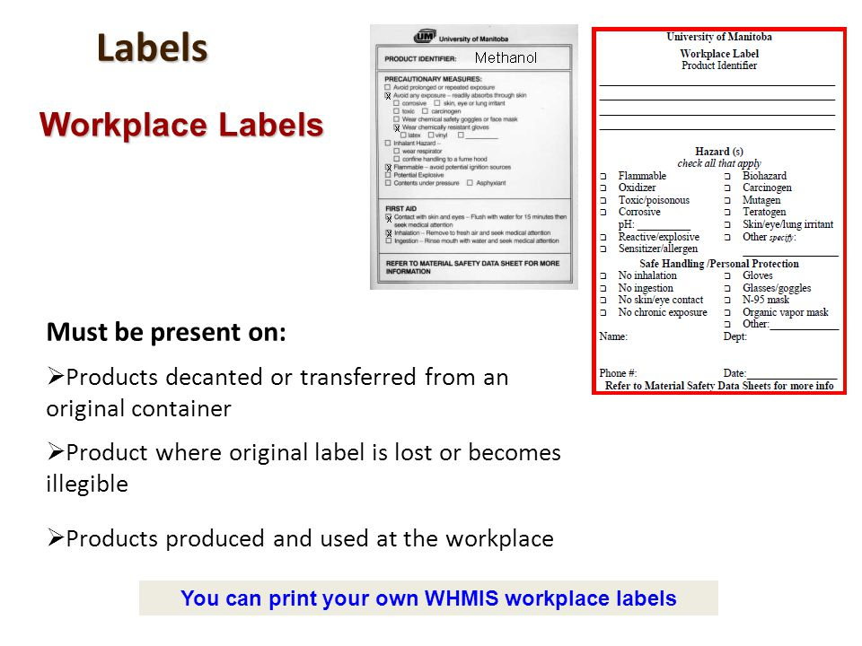 You can print your own WHMIS workplace labels