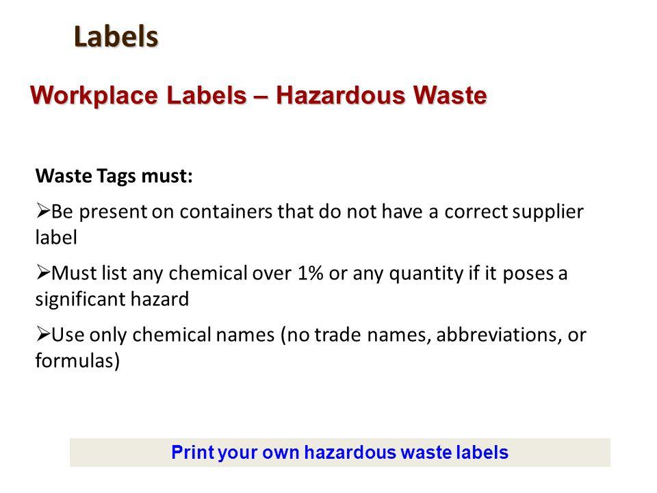 Print your own hazardous waste labels