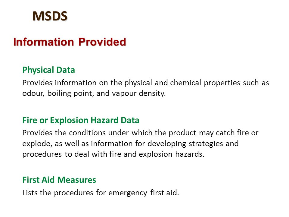 MSDS Information Provided Physical Data Fire or Explosion Hazard Data