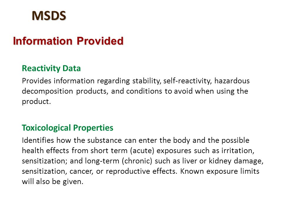 MSDS Information Provided Reactivity Data Toxicological Properties