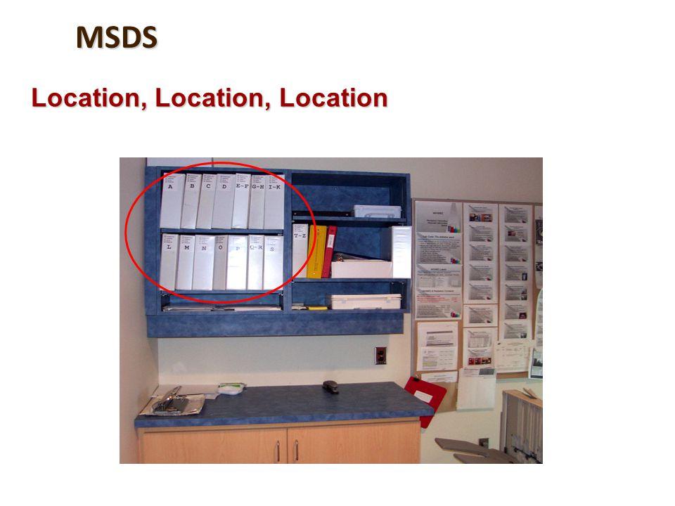 MSDS Location, Location, Location