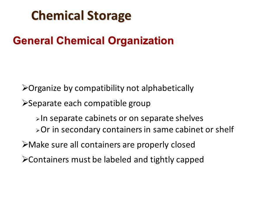 Chemical Storage General Chemical Organization