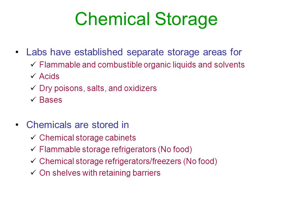 Chemical Storage Labs have established separate storage areas for