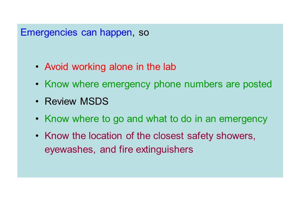 Emergencies can happen, so