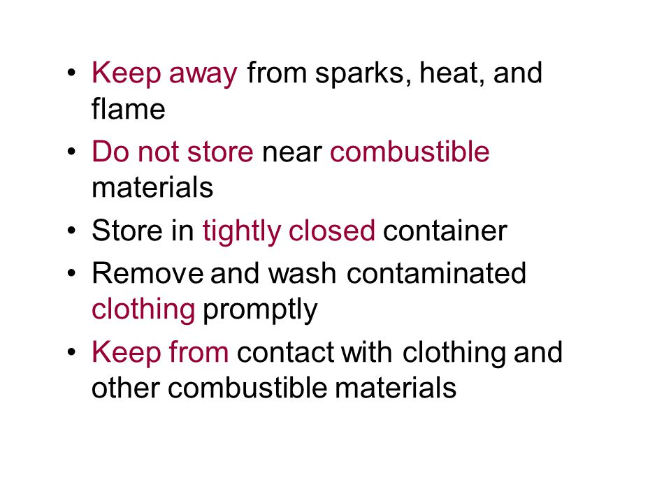 Keep away from sparks, heat, and flame